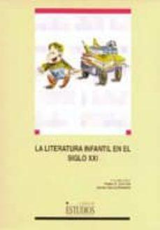 la literatura infantil en el siglo xxi-9788484271345