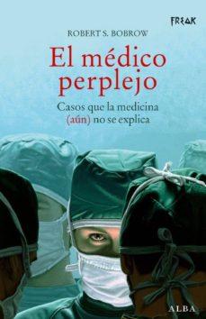 el medico perplejo-robert s. bobrow-9788484283645
