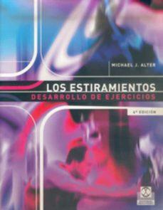 Descarga de libros de audio en línea LOS ESTIRAMIENTOS DESARROLLO DE EJERCICIOS  de MICHAEL J. ALTER
