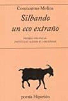 Descarga gratuita de libros kindle gratis SILBANDO UN ECO EXTRAÑO PDB RTF DJVU