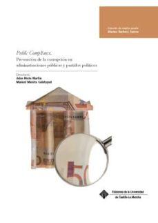 public compliance. prevención de la corrupción en administracione s públicas y partidos políticos-9788490441145