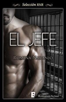 el jefe (ebook)-romina naranjo-9788490691045