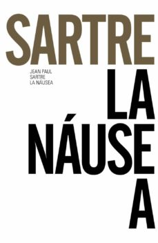 Descargar epub ebooks para ipad LA NAUSEA (ED. 50 ANIVERSARIO) de JEAN PAUL SARTRE 9788491043645 (Literatura española)