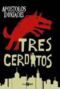 tres cerditos (ebook)-apostolos doxiadis-9788491048145