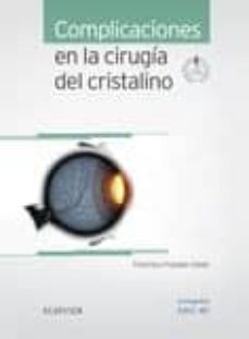 Descargar epub ebooks collection COMPLICACIONES EN LA CIRUGIA DEL CRISTALINO + ACCESO WEB 9788491130345 (Literatura española) de FRANCISCO / GARZ�N JIM�NEZ, NURIA POYALES GAL�N PDF RTF
