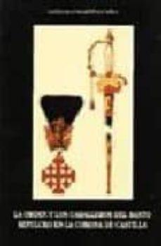 la orden y los caballeros del santo sepulcro en la corona-gonzalo martinez diez-9788492004645