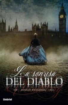 Descargar libros de forma gratuita desde la búsqueda de libros de Google LA SONRISA DEL DIABLO in Spanish de ANNELIE WENDEBERG ePub RTF 9788492915545