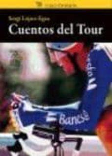 cuentos del tour-sergi lopez-egea-9788494189845