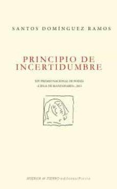principio de incertidumbre-santos dominguez ramos-9788494600845