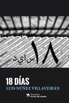 18 DÍAS - LUIS NUÑEZ VILLAVEIRAN   Adahalicante.org