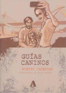 Leer libros online gratis sin descargar GUIAS CANINOS (GAL) 9788494780745 de BIEITO IGLESIAS in Spanish