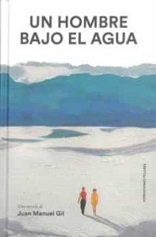 Descargando libros gratis para amazon kindle UN HOMBRE BAJO EL AGUA
