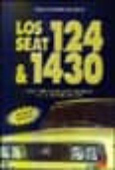 Descargar LOS SEAT 124 & 1430: 1968-1980. DOCE AÃ'OS DECISIVOS EN LA HISTORI A DE SEAT gratis pdf - leer online