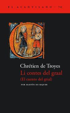 Descarga gratuita de libros alemanes LI CONTES DEL GRAAL = EL CUENTO DEL GRIAL 9788496136045