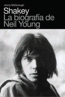 Upgrade6a.es Shakey: La Biografia De Neil Young Image