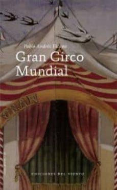 Ebook para descarga inmediata GRAN CIRCO MUNDIAL de PABLO ANDRES ESCAPA RTF (Spanish Edition) 9788496964945