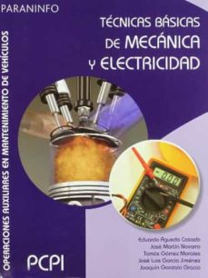 tecnicas basicas de mecanica y electricidad (pcpi)-eduardo agueda casado-9788497327145