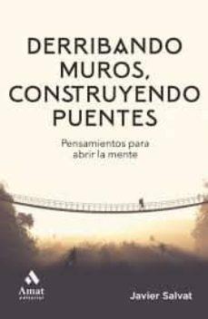 Descargas gratuitas de libros de computadora DERRIBANDO MUROS, CONSTRUYENDO PUENTES.