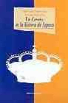 la corona en la historia de españa-javier tusell gomez-angeles lario-florentino portero-9788497421645
