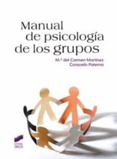 Descargar MANUAL DE PSICOLOGIA DE LOS GRUPOS gratis pdf - leer online