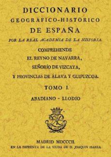 diccionario geografico-historico de españa (ed. facs.)-9788497610445