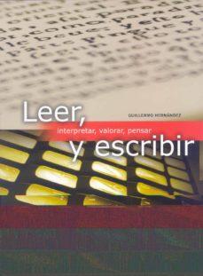 leer y escribir-guillermo hernandez-9788497785945