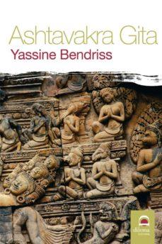 ashtavakra gita (ebook)-yassine bendriss-9788498271645