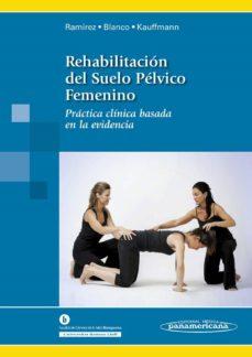 rehabilitacion del suelo pelvico femenino-ines ramirez garcia-laia blanco ratto-stephanie kauffman-9788498354645