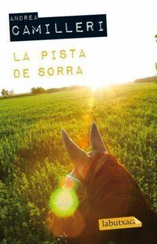 Audiolibros descargables gratis para iPods LA PISTA DE SORRA de ANDREA CAMILLERI 9788499302645