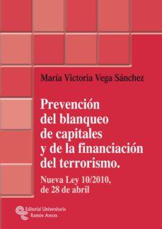 prevención del blanqueo de capitales y de la financiación del terrorismo (ebook)-maria victoria vega sanchez-9788499619545