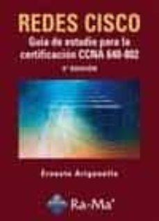 Descargar REDES CISCO: GUIA DE ESTUDIO PARA LA CERTIFICACION CCNA 640-802 gratis pdf - leer online