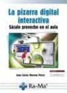 la pizarra digital interactiva.-juan carlos moreno perez-9788499642345