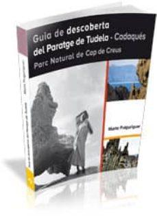 Inmaswan.es Guia De Descoberta Del Paratge De Tudela-cadaqués. Parc Natural De Cap De Creus Image