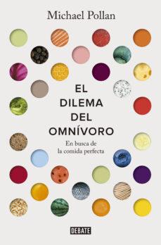 Padella.mx El Dilema Del Omnívoro. En Busca De La Comida Perfecta Image