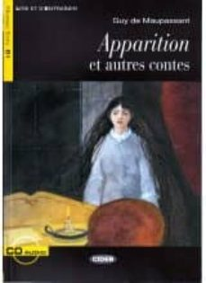 Descarga gratis archivos pdf de libros. APPARITION ET AUTRES CONTES. LIVRE + CD in Spanish 9788853014245