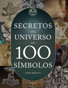 los secretos del universo en 100 simbolos-sarah bartlett-9789089986245