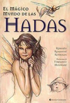 Descargar libros electrónicos gratis kindle EL MAGICO MUNDO DE LAS HADAS en español de ROBERTO ROSASPINI REYNOLDS 9789507540745