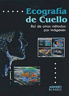 Descargar libro pda ECOGRAFIA DE CUELLO: ROL DE OTROS METODOS POR IMAGENES