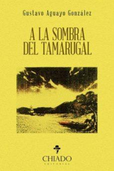 Debatecd.mx A La Sombra Del Tamarugal Image