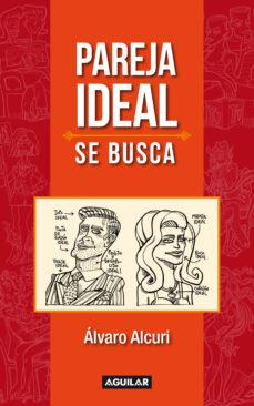 pareja ideal se busca (ebook)-alvaro alcuri-9789974955745