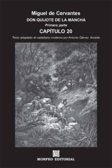 don quijote de la mancha. primera parte. capítulo 20 (texto adaptado al castellano moderno por antonio gálvez alcaide) (ebook)-cdlap00002645