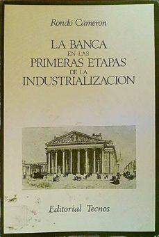 Inmaswan.es Las Banca En Las Primeras Etapas De La Industrialización Image