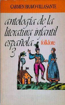 Emprende2020.es Antología De La Literatura Infantil Española 3 Folklore Image
