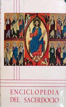 Curiouscongress.es Enciclopedia Del Sacerdocio Tomo Ii Volumen Ii Image