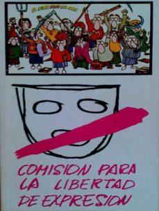 COMISIÓN PARA LA LIBERTAD DE EXPRESIÓN - VV.AA | Triangledh.org