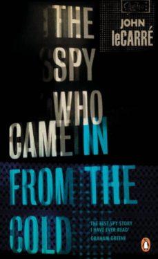 Libros de audio gratis descargar libros THE SPY WHO CAME IN FROM THE COLD de JOHN LE CARRE