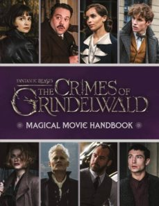 fantastic beasts: the crimes of grindelwald: magical movie handbook-9781407189055