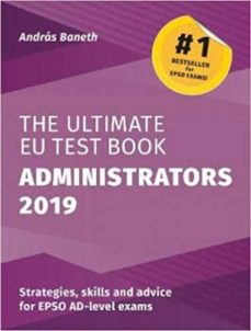 Descargar THE ULTIMATE EU TEST BOOK ADMINISTRATORS 2019 gratis pdf - leer online
