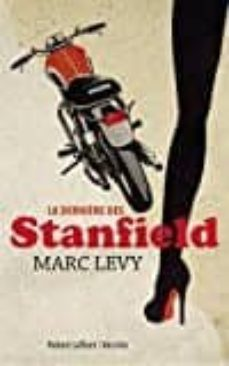 Descarga gratuita de ebooks de dominio público. LA DERNIÈRE DES STANFIELD de MARC LEVY 9782221157855 (Spanish Edition)