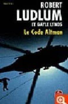 Libros descargables en línea. EL CODE ALTMAN 9782253118855 de ROBERT LUDLUM (Spanish Edition)